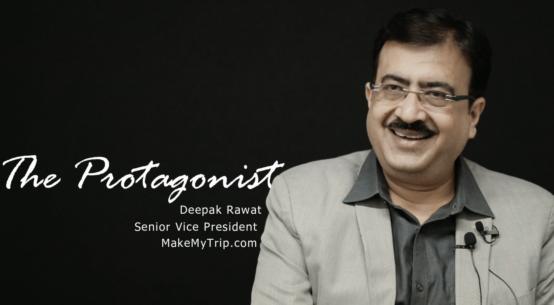 Deepak Rawat, Makemytrip, The Protagonist
